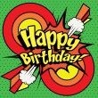 Постер, плакат: Pop Art comics Happy Birthday