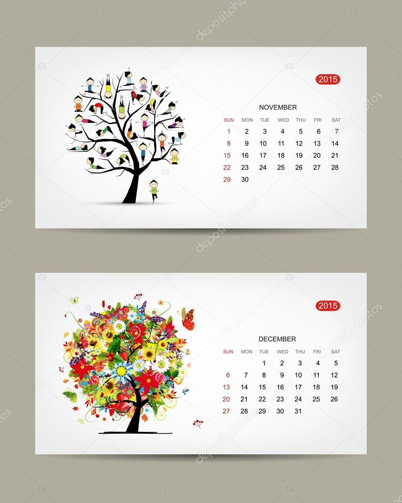Calendar 2015, november and december months. Art tree design