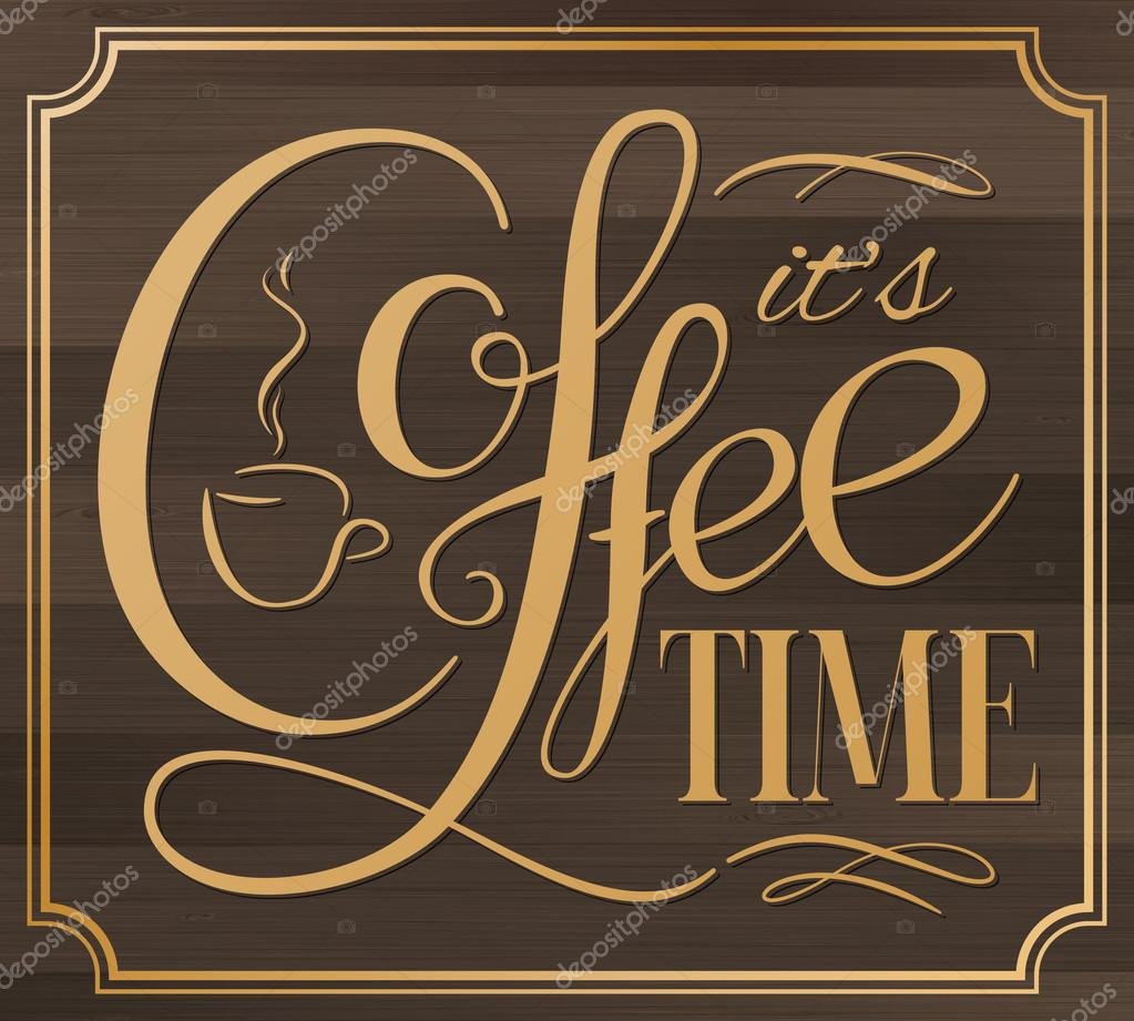 Coffee Quotes Wallpaper Hd It S Coffee Time Lettering Coffee Quotes Hand Written Design Stock Vector C D Arts 120112852