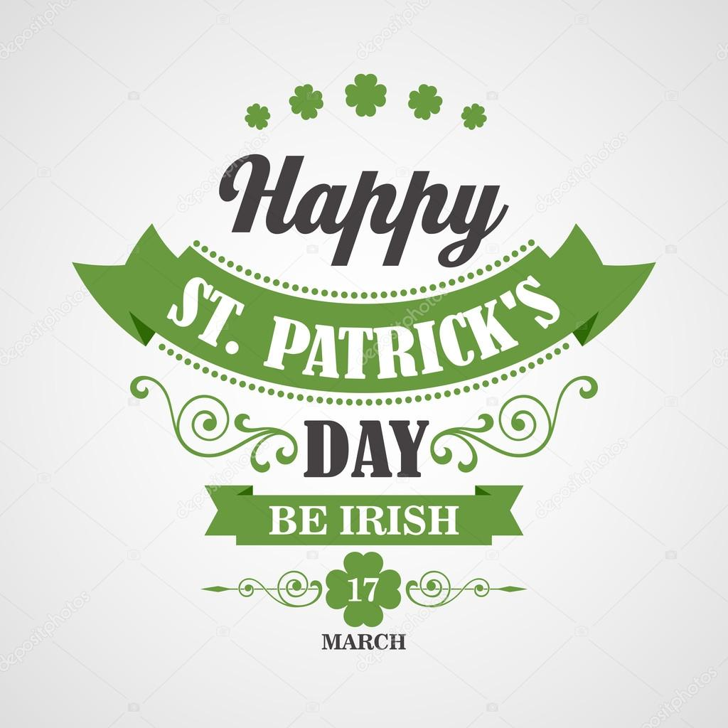 Happy Saint Patricks Day Card. Typographic With Ornaments,  Ribbon and Clover