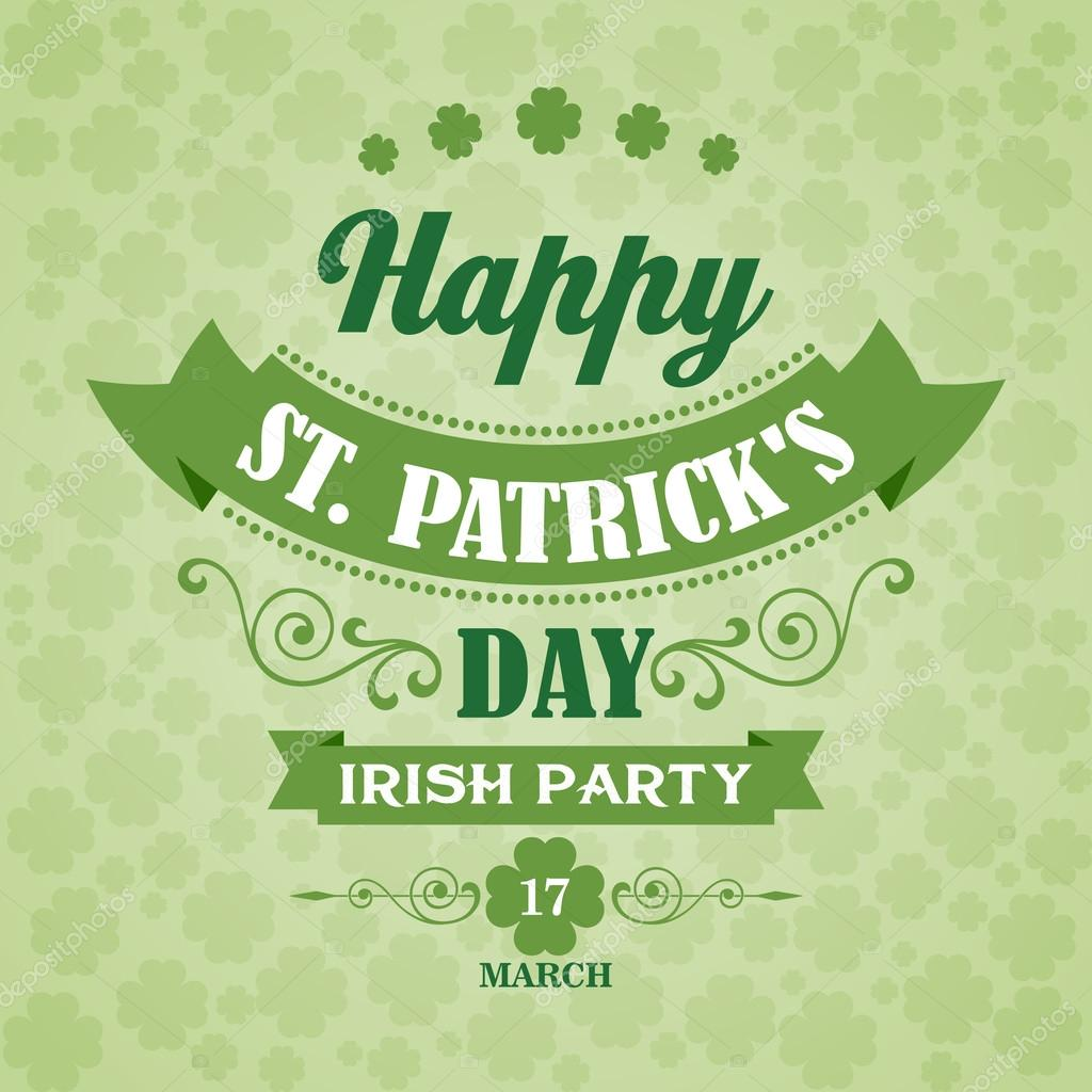 Happy Saint Patricks Day Poster. Typographic With Ornaments,  Ribbon and Clover