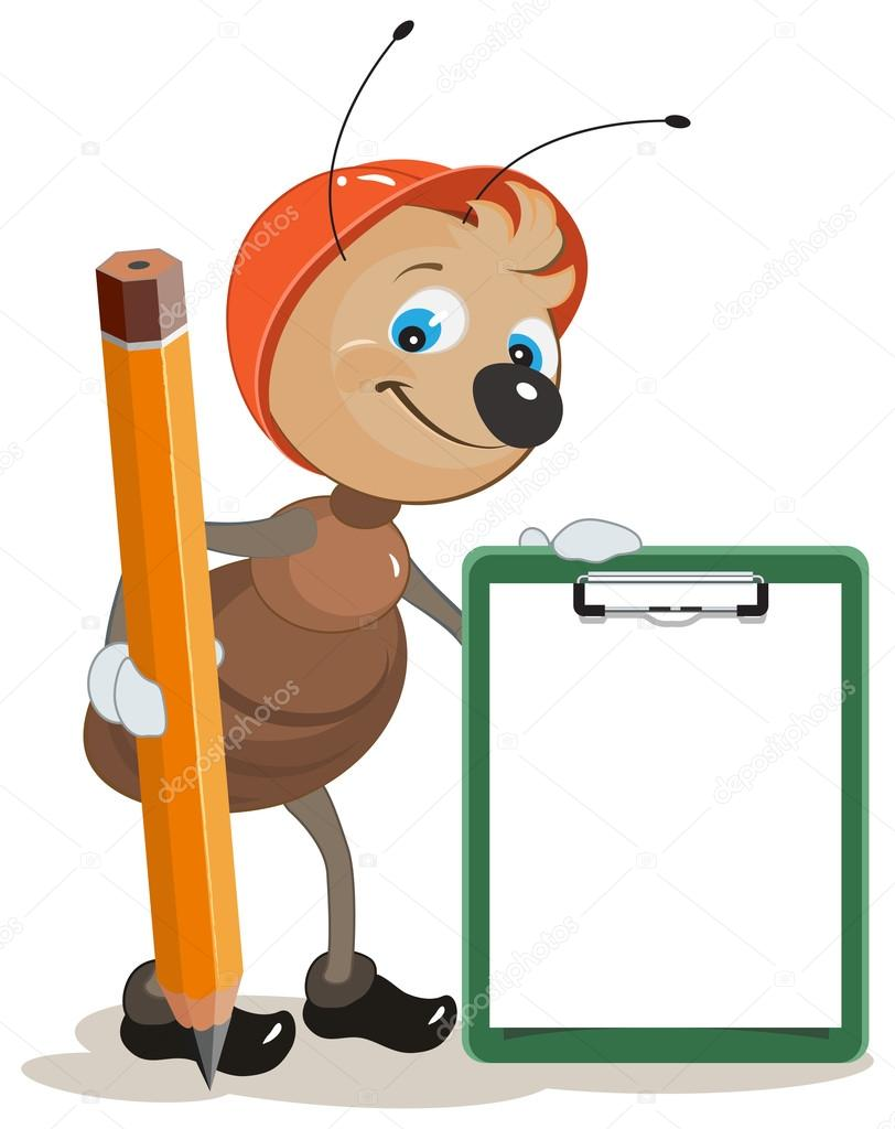 Ant builder holds clipboard and large pencil