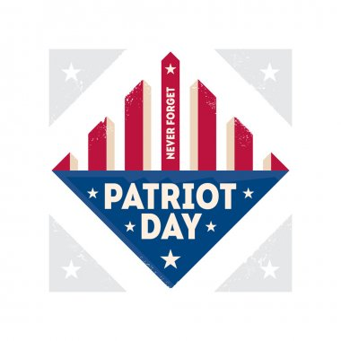 Patriot Day, Never Forget