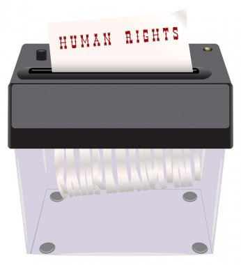 Human Rights in the shredder