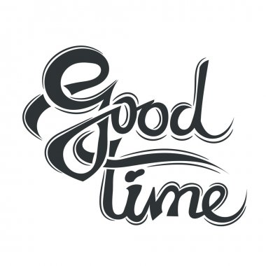 Good time lettering isolated on belm background. Design element