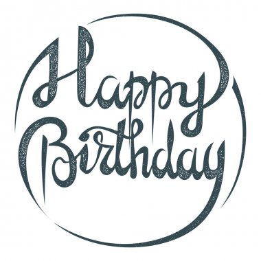 Lettering. Phrase Happy Birthday on a white background. The insc