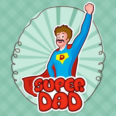 Super Dad for Father's Day celebration.