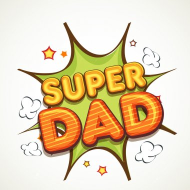 Vintage text Super Dad for Father's Day celebration.
