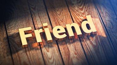 Word Friend on wood planks