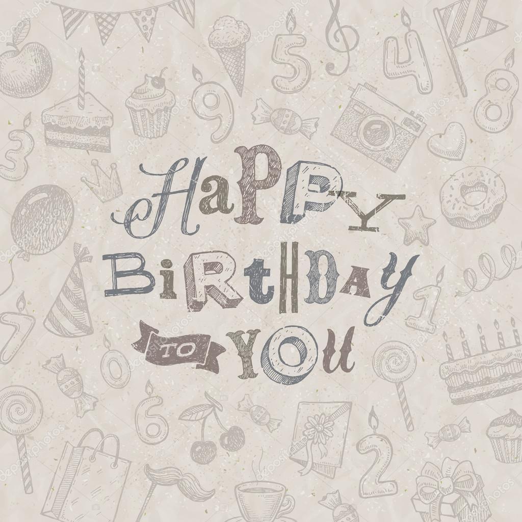Happy Birthday Pencil Sketch Hand Drawn Happy Birthday Greeting Card Vector Illustration Stock Vector C S E R G O 70833339