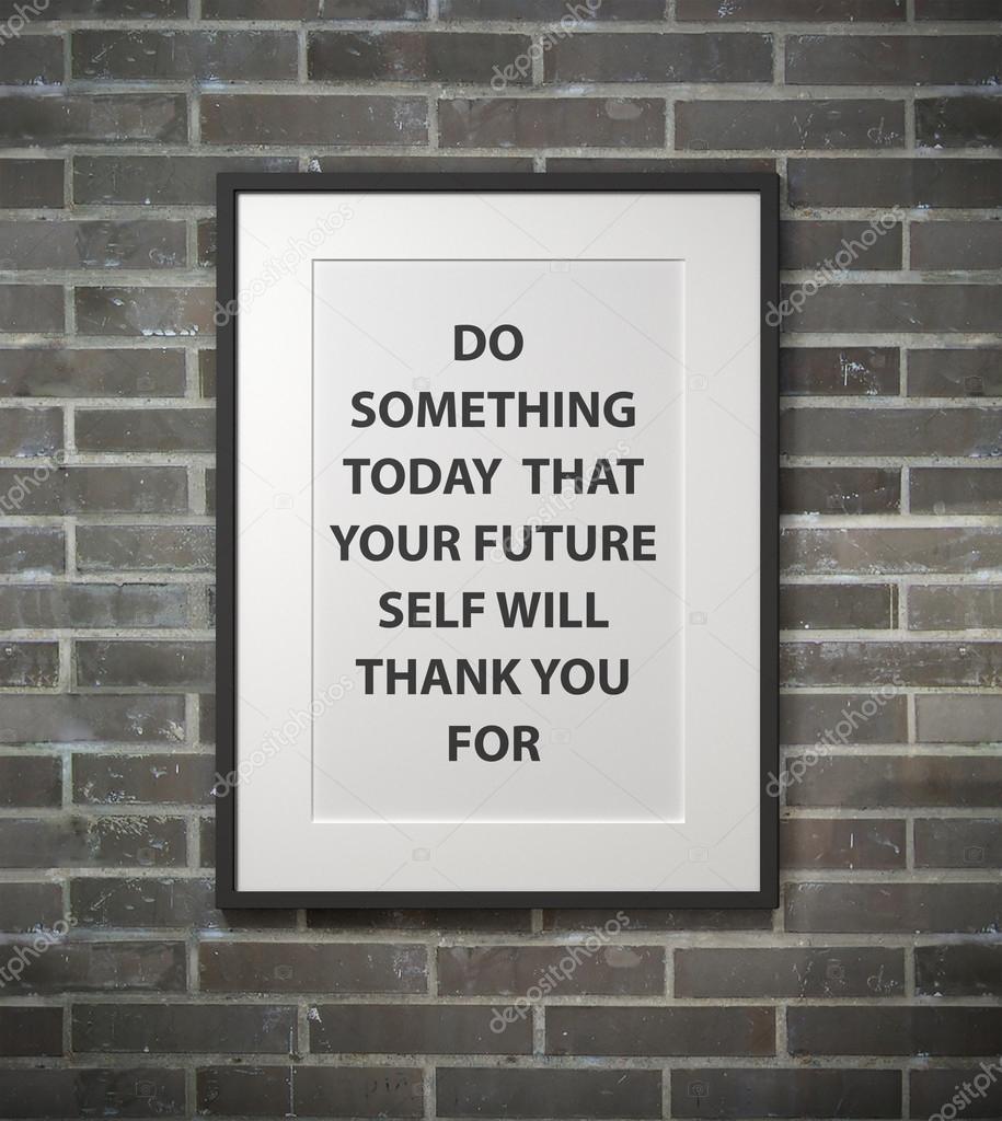 Inspirierende Motivation Zitat auf Bilderrahmen — Stockfoto ...