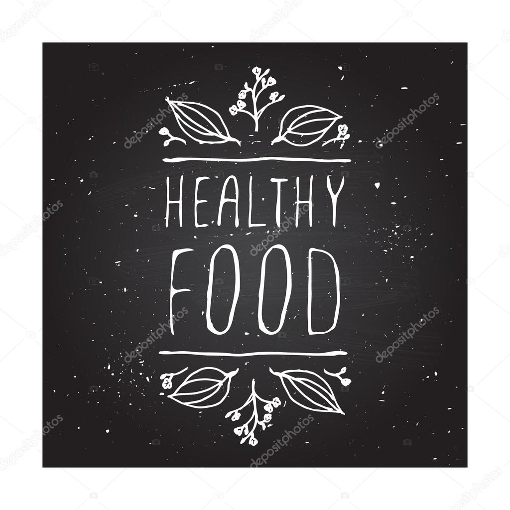 Healthy food - product label on chalkboard.