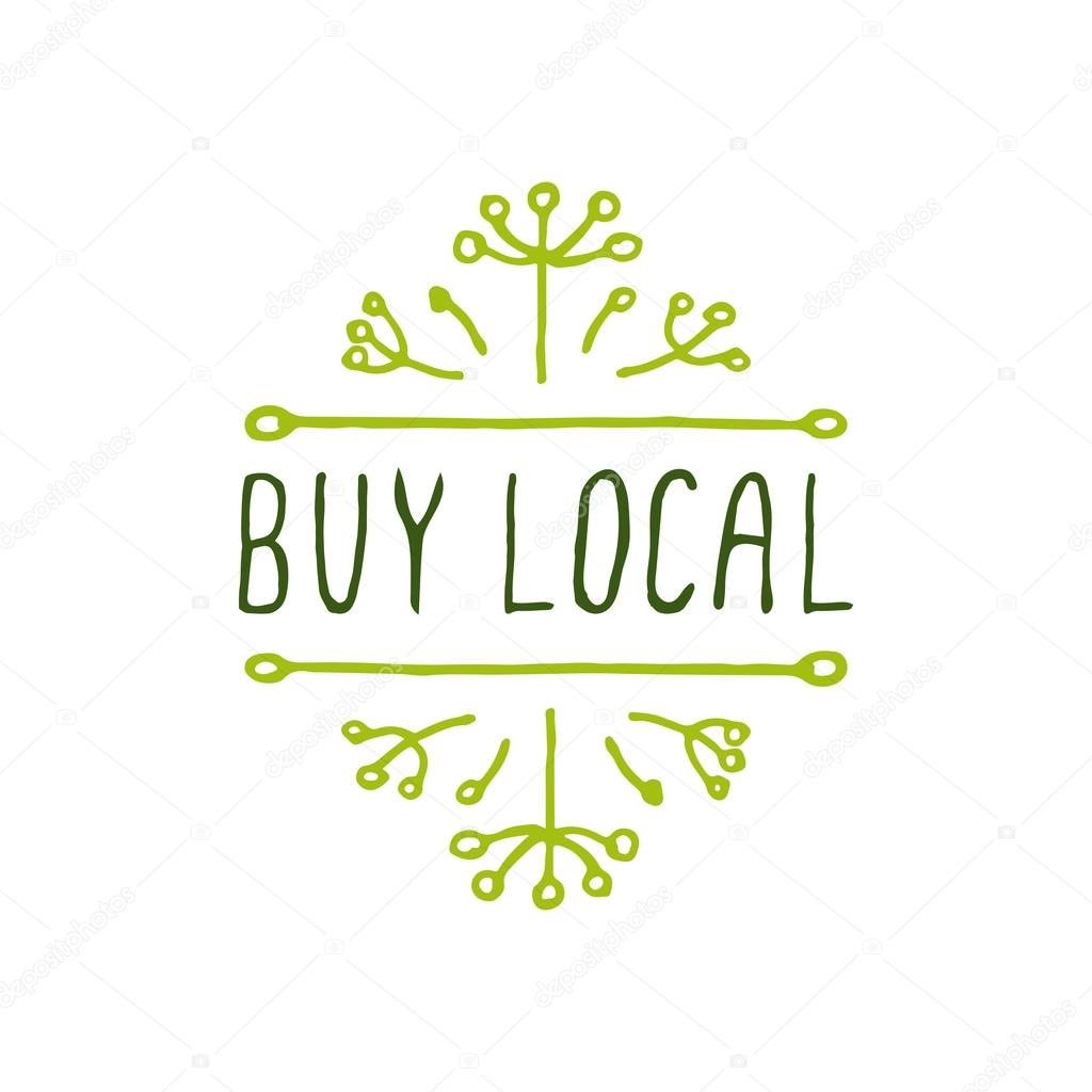 Buy local - product label on white background.