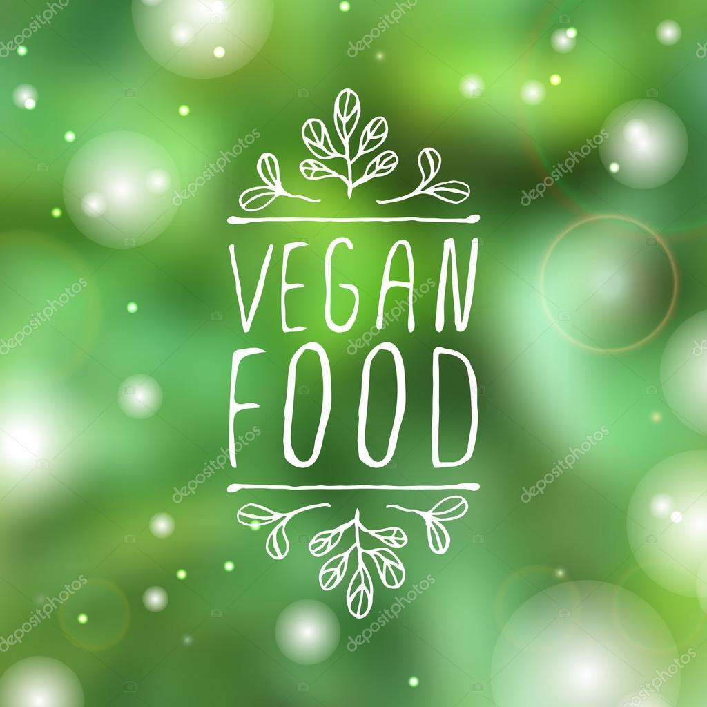 Vegan food - product label on blurred background