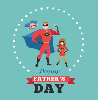 Happy fathers day card - super dad with kids