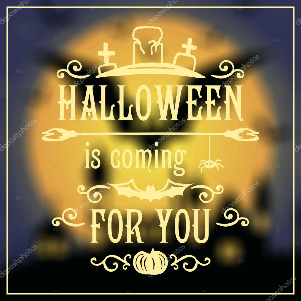 Halloween is coming for you message — Stock Vector © OlleVita ...