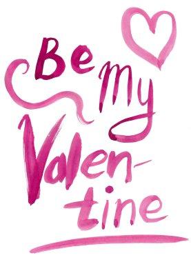 Be My Valentine. Valentine Day and Love lettering raster illustr