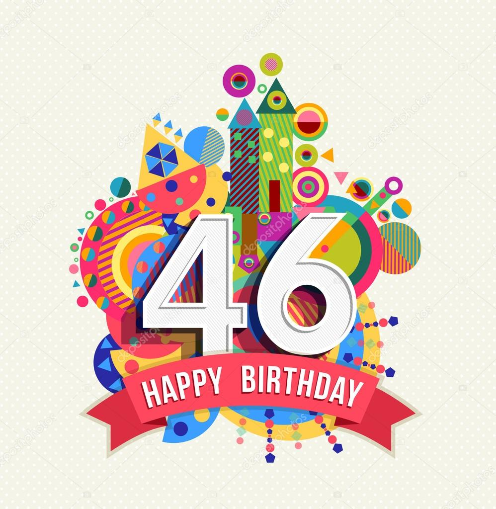 Happy birthday 46 year greeting card poster color stok vektr happy birthday 46 year greeting card poster color stok vektr m4hsunfo