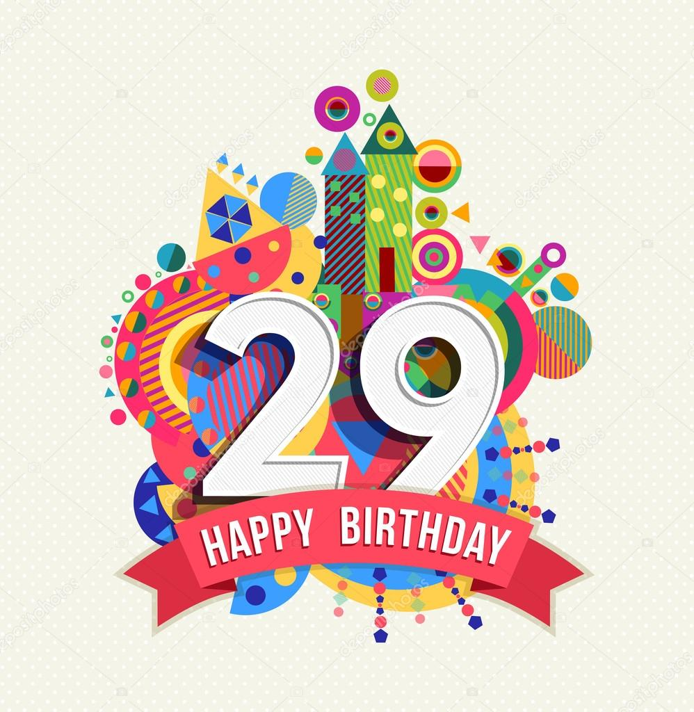 Happy birthday 29 year greeting card poster color — Stock Vector