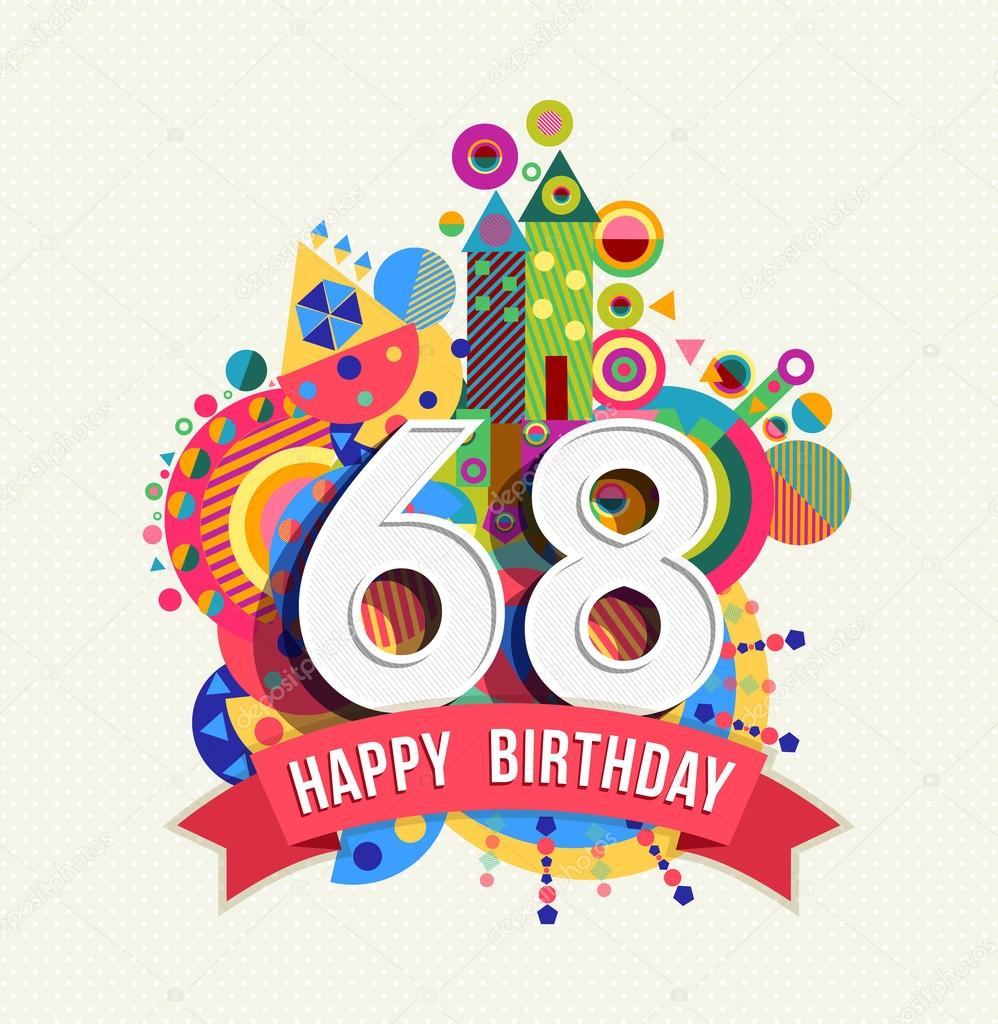 Happy birthday 68 year greeting card poster color — Stock Vector