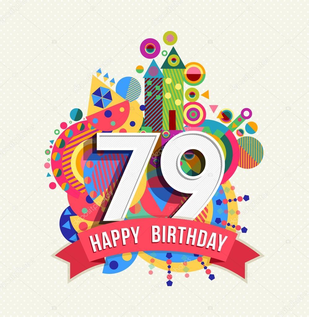 Feliz cumpleaños tarjeta de felicitación de año 79 poster color — Vector de  stock