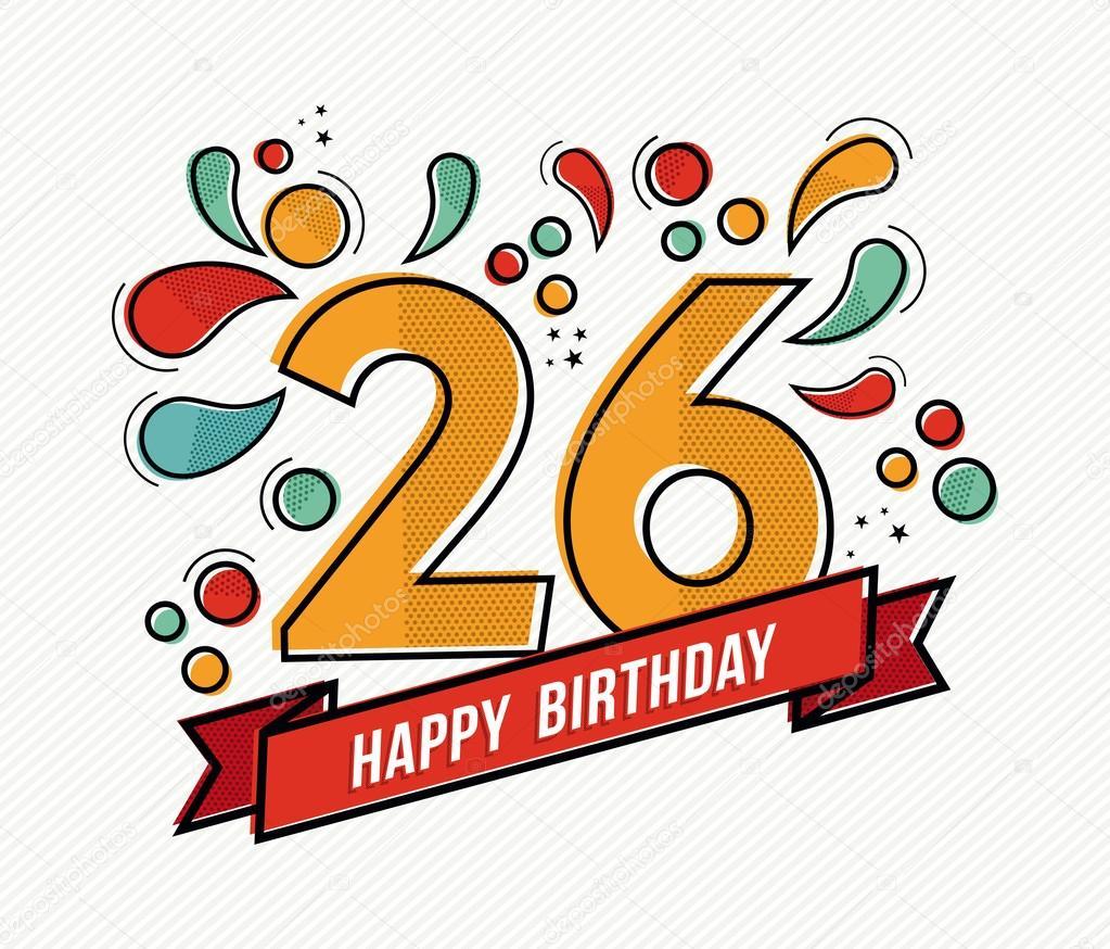 26 лет поздравления с днем рождения картинки с надписями, открытки