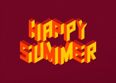 Isometric Happy Summer quote background