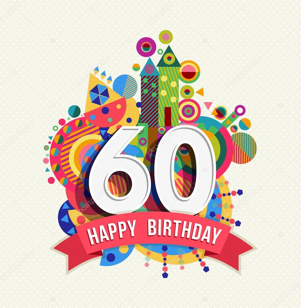 Happy Birthday 60 Year Greeting Card Poster Color Stock Vector