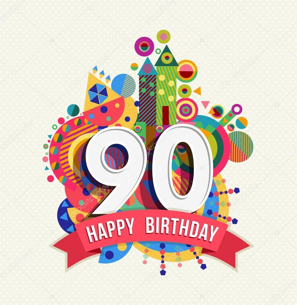 grattis på 90 årsdagen Grattis på födelsedagen 90 år gratulationskort affisch färg  grattis på 90 årsdagen