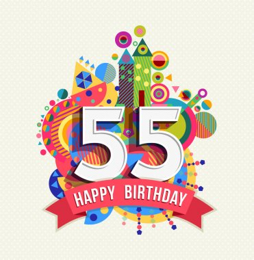 Happy birthday 55 year greeting card poster color