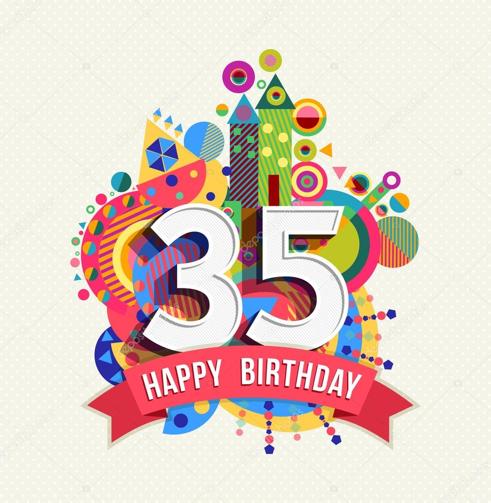 Happy birthday 35 year greeting card poster color — Stock Vector