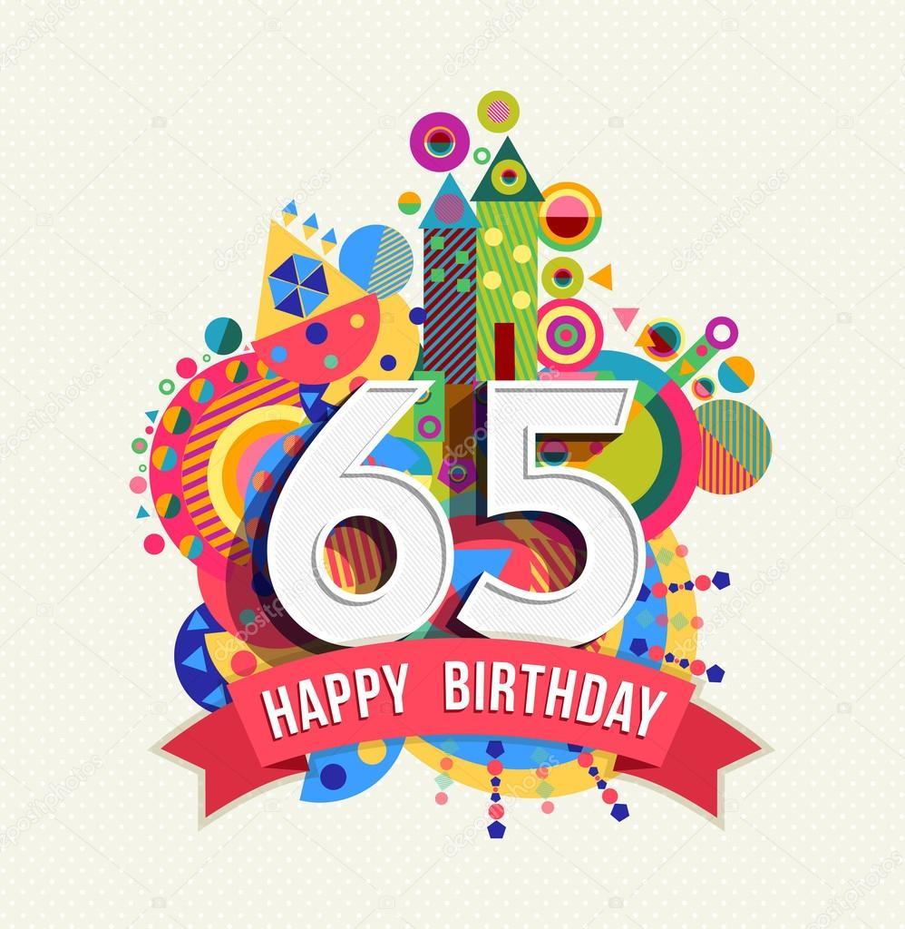 Happy birthday 65 year greeting card poster color — Stock Vector