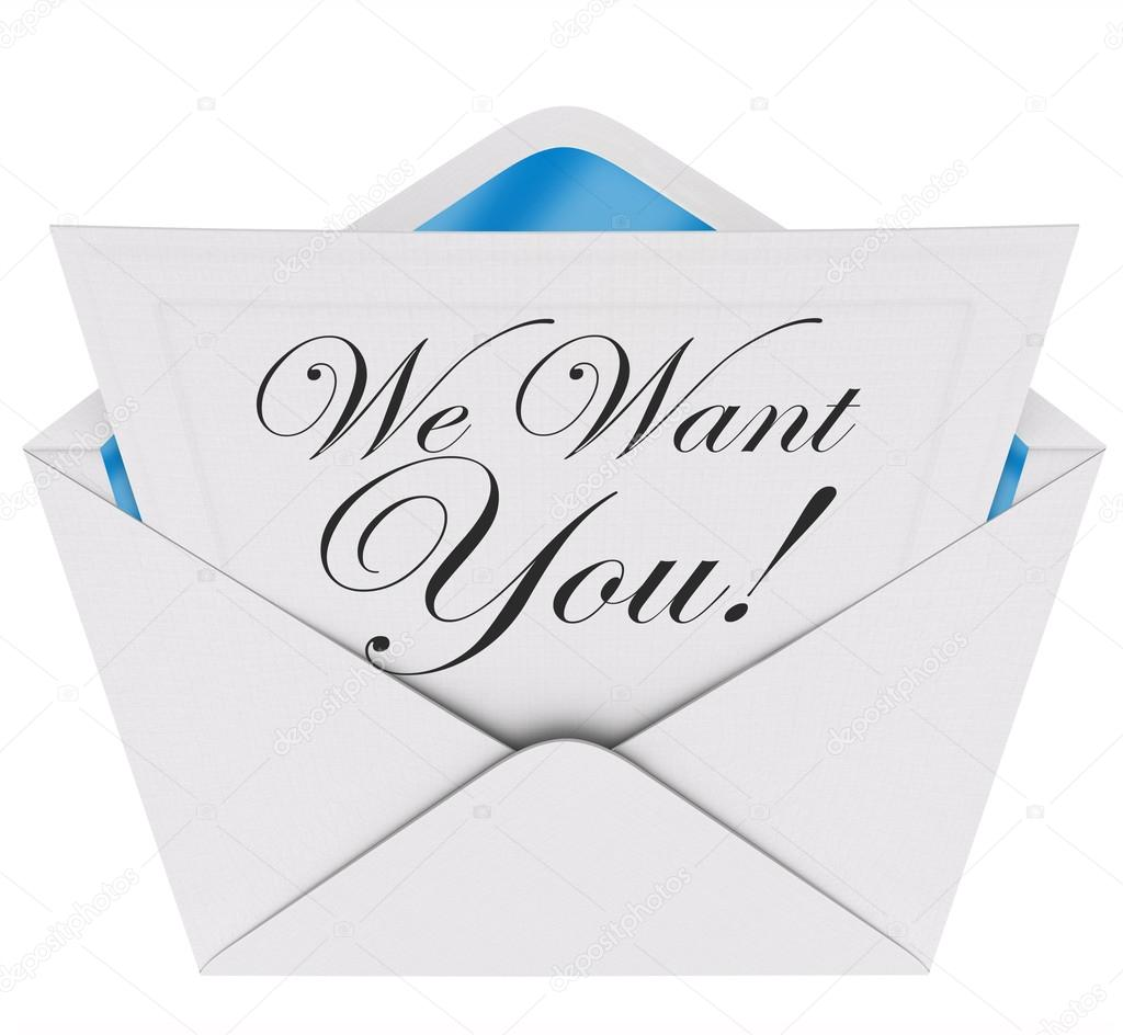 We want you invitation letter fotografias de stock iqoncept we need you words on a letter or invitation in an envelope opening to encourage you to participate or join a team group or organization fotografia por stopboris Images