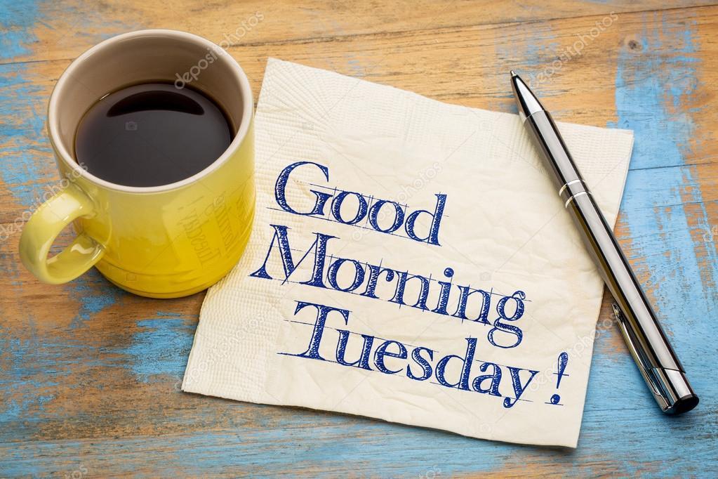 Guten Morgen Dienstag Stockfoto Pixelsaway 113310634
