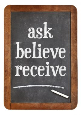 Ask, believe, receive on blackboard