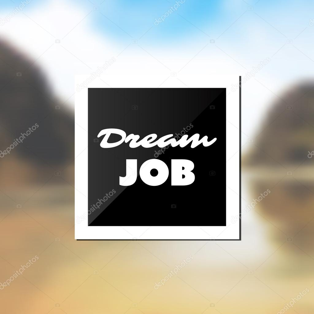 Traum Job Inspirierende Zitate Slogan Spruch Erfolg