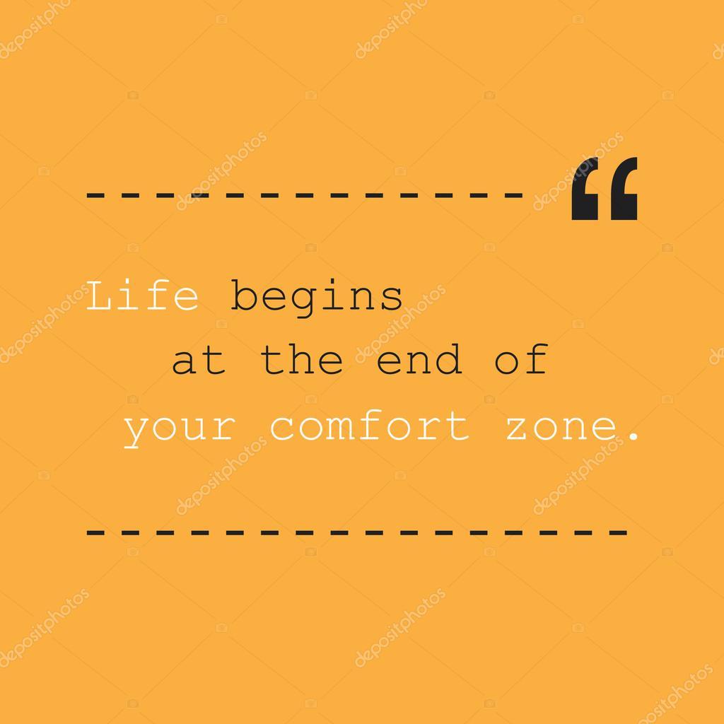 Leben beginnt am Ende von Ihrem Komfort-Zone. -Inspirierende Spruch ...