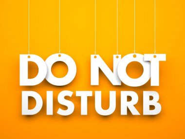 Sentence - Do not disturb
