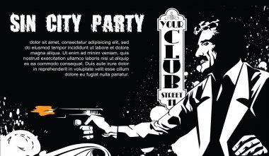Vector BW Illustration. Template flyers. Sin City party. A man w