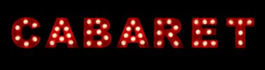 Cabaret in glowing letters