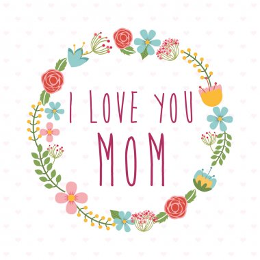 Mothers day design, vector illustration eps10 graphic clip art vector
