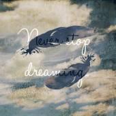 Nikdy přestat snít motivačního