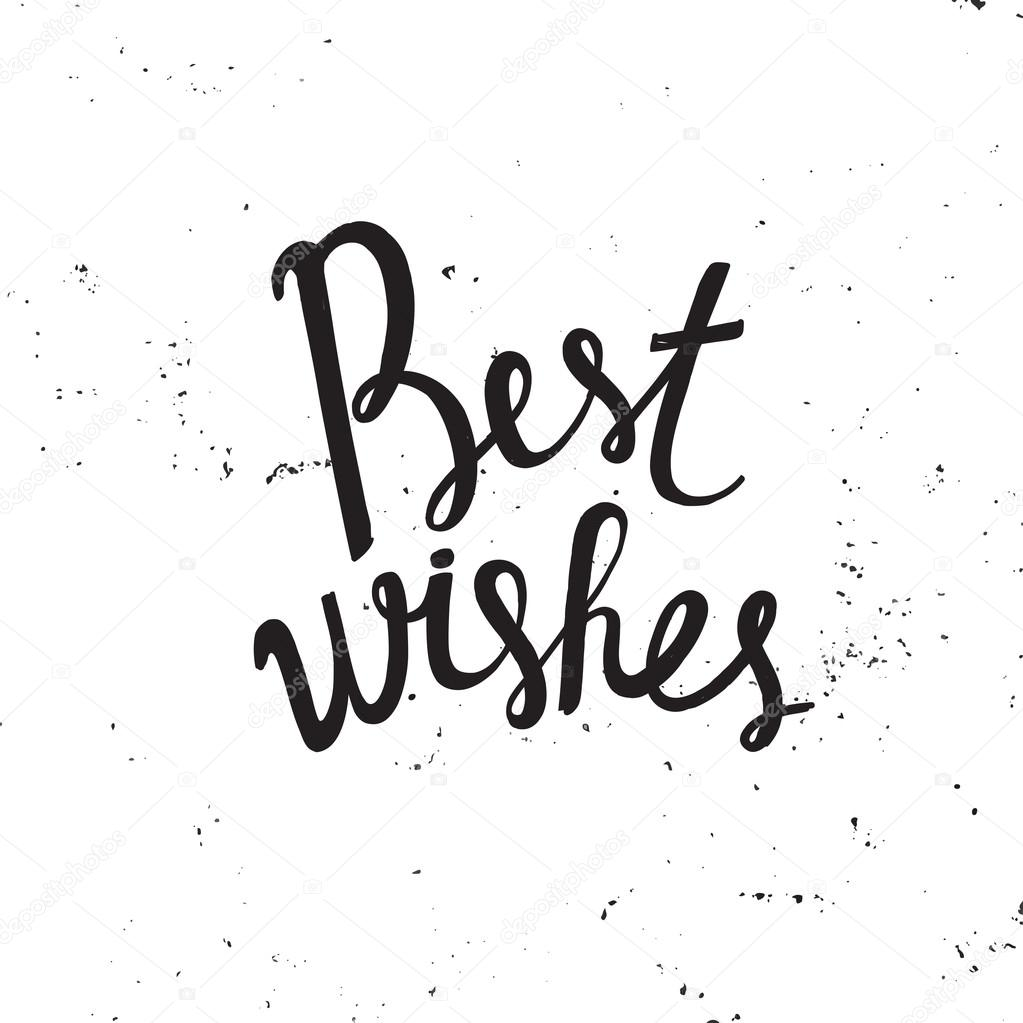 Best Wishes Inscription Greeting Card With Calligraphy Hand Drawn