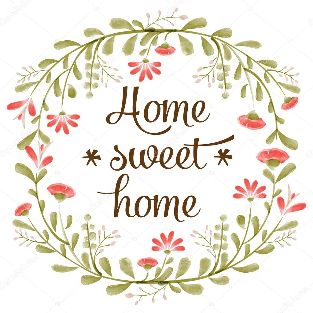 Home sweet home background with delicate watercolor flowers
