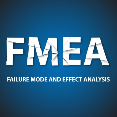 Failure Mode And Effect Analyse method background