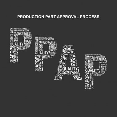 Production part approval process typography background. Dark background with main title PPAP filled by other words related with production part approval process  method. Vector illustration clip art vector