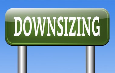 Downsizing sign