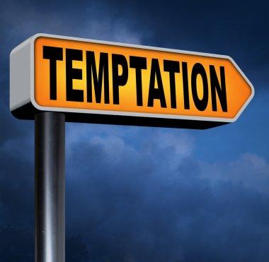 Temptation road sign