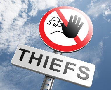 Catch thieves sign