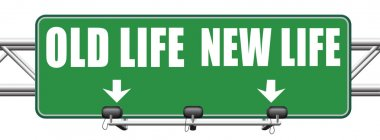 New or old life, new beginning